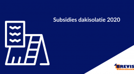 Subsidies dakisolatie 2020